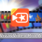Viva Video App Download - Install VivaVideo Pro Apk