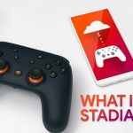 Here is All That You Need to Know About Google Stadia
