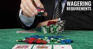 What are wagering requirements