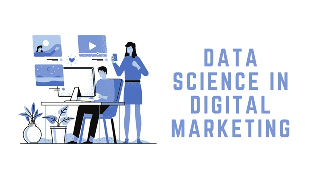 Digital marketing is backed by Data Science